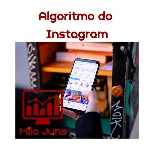 Algoritmo do Instagram e o engajamento